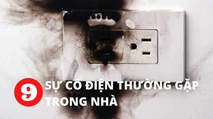 9 sự cố điện thường gặp trong nhà